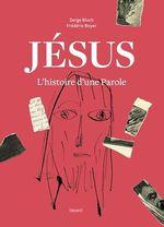 Vente EBooks : Jésus. L'histoire d'une Parole  - Frédéric Boyer