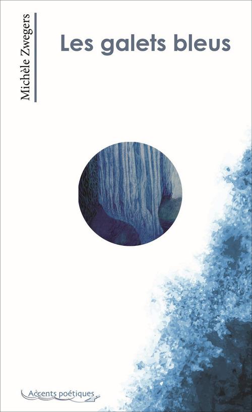 Les galets bleus