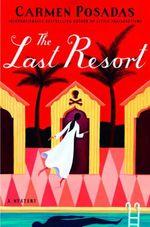 Vente Livre Numérique : The Last Resort  - Carmen Posadas