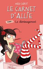 Le carnet d'Allie T.1 ; le déménagement