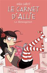 Le carnet d'Allie T.1 ; le déménagement