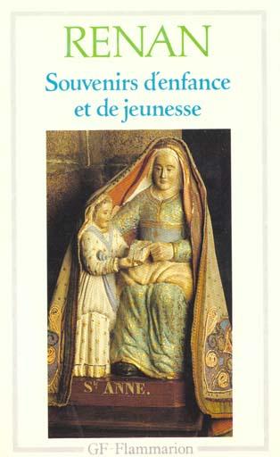 Souvenirs d'enfance et de jeunesse - - chronologie, preface, bibliographie et introduction - notes,