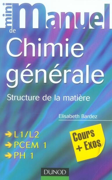 Mini Manuel De Chimie Generale - Structure De La Matiere