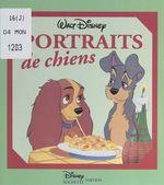 Vente Livre Numérique : Portraits de chiens  - Walt Disney