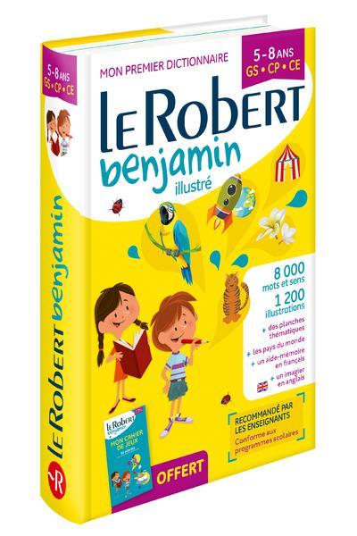 Dictionnaire Le Robert benjamin ; 5/8 ans ; GS, CP, CE (édition 2018)