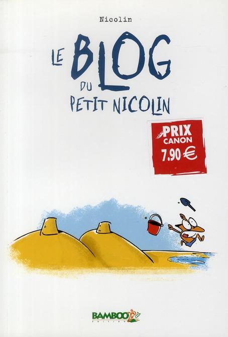 Le blog du petit Nicolin (édition 2010)