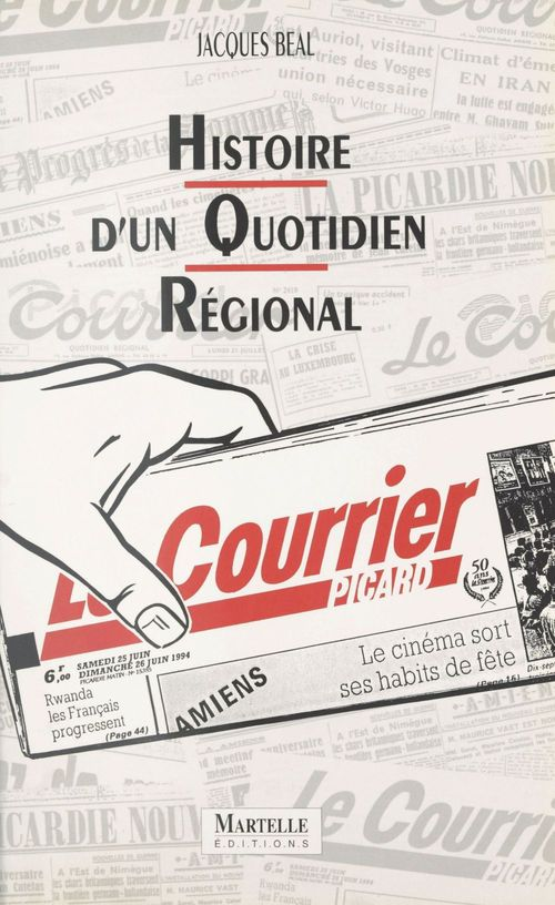 Hist.d'un quotidien regional courrier picard