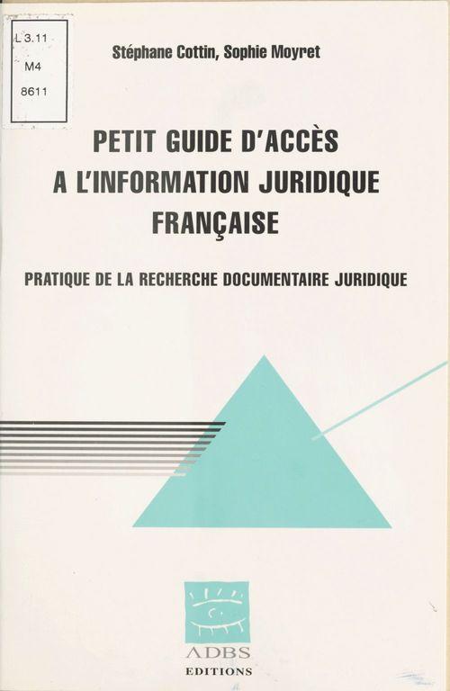 Petit guide d'accès à l'information juridique française