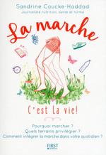 Vente Livre Numérique : La marche c'est la vie !  - Sandrine COUCKE-HADDAD