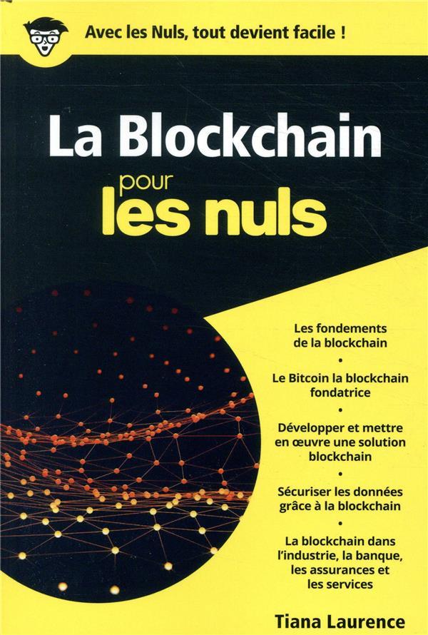 LA BLOCKCHAIN POCHE POUR LES NULS