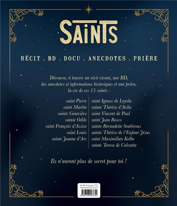 Saints ; 15 vies extraordinaires de Pierre à Mère Teresa