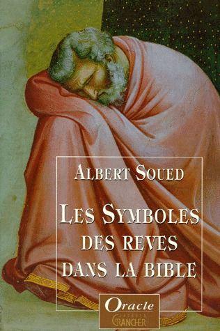 Les symboles des rêves dans la Bible