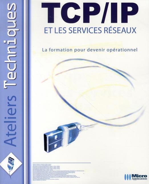 Tcp/ip et les services réseaux