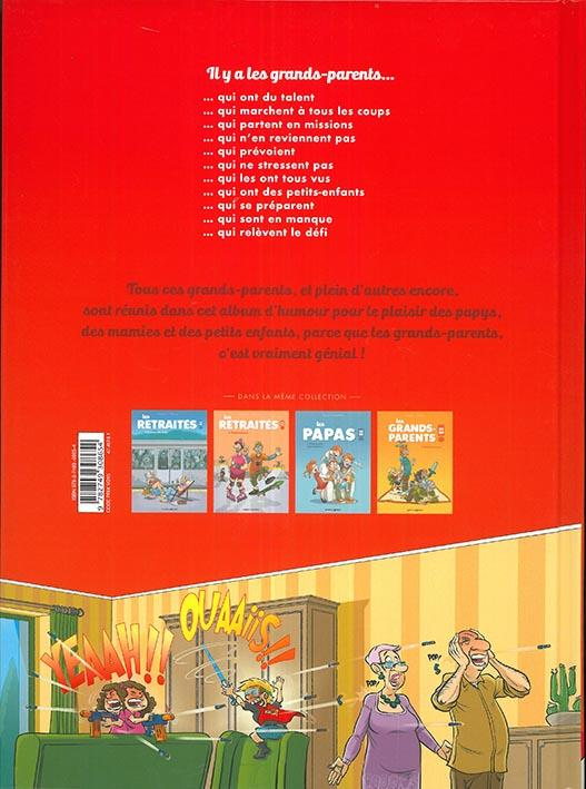 Les grands-parents en BD t.2 ; prêts à tout pour les petits enfants !