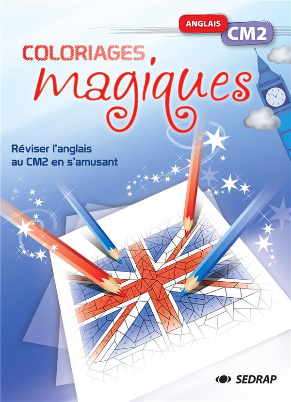 Coloriages magiques ; anglais ; CM2