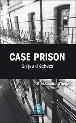Case Prison. Un jeu d'échecs