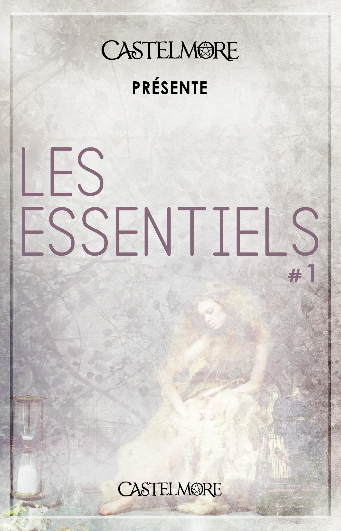 Castelmore présente Les Essentiels t.1