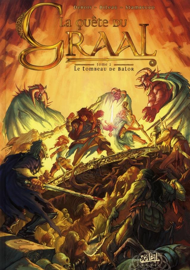 La quête du Graal T.2 ; le tombeau de Balor
