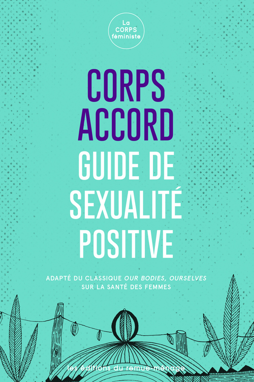 Corps accord ; guide de sexualité positive