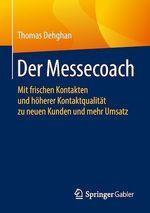 Der Messecoach  - Thomas Dehghan