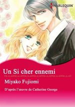 Vente Livre Numérique : Un si cher ennemi  - Catherine George - Miyako Fujiomi