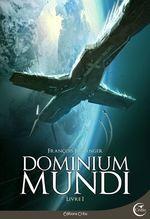 Vente EBooks : Dominium Mundi - Livre I  - François BARANGER