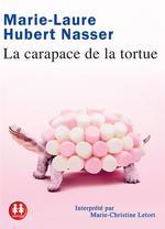 Couverture de La carapace de la tortue