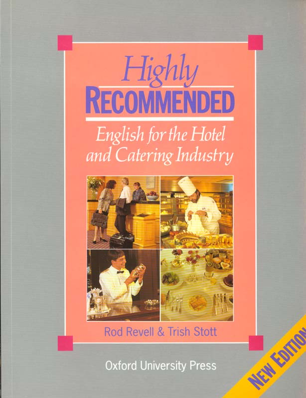 Highly recommended ; english for the hotel and cartering industry ; student's book