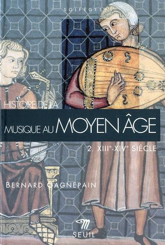 Histoire de la musique au moyen age (xiiie-xive siecle)