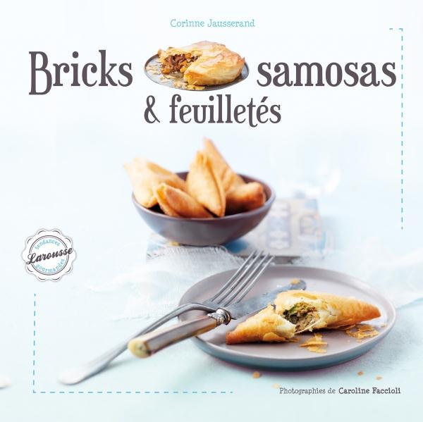 Jausserand Corinne - BRICKS, SAMOSAS ET FEUILLETES