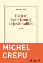 Vente EBooks : Vision de Jackie Kennedy au jardin Galliera  - Michel Crépu