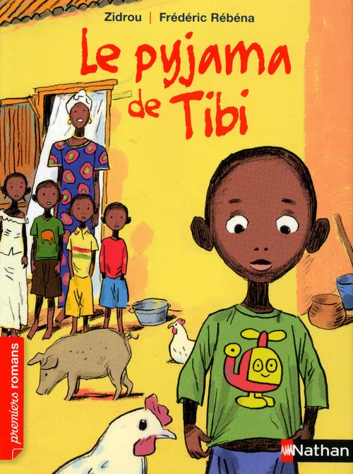 Le pyjama de Tibi - Roman Vie quotidienne - De 7 à 11 ans