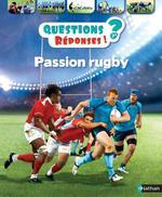 Couverture de Questions reponses 7+ ; passion rugby