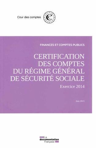 Rapport sur la certification des comptes de la sécurité sociale ; juin 2015