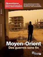 Vente EBooks : Questions Internationales : Moyen-Orient : des guerres sans fin - n°103/104  - Alain Dieckhoff - Jean-Paul Chagnollaud - Serge Sur - La Documentation française