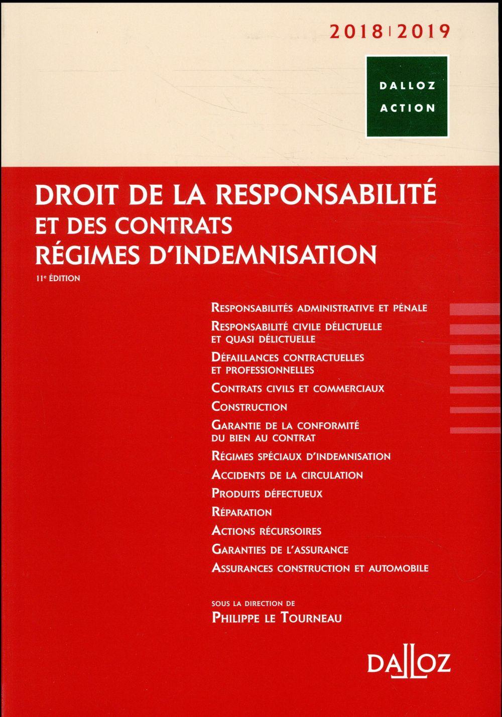 Droit de la responsabilité et des contrats ; régimes d'indemnisation (édition 2018/2019)