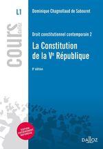 Vente Livre Numérique : Droit constitutionnel contemporain. 2. La Constitution de la Ve République  - Dominique Chagnollaud de Sabouret