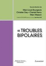 Vente EBooks : Les troubles bipolaires  - Christian Gay - Marc Masson - Marc-Louis BOURGEOIS - Jean-Pierre Olié - Chantal Henry