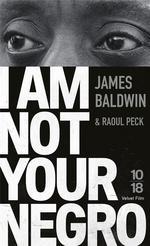 Couverture de I Am Not Your Negro
