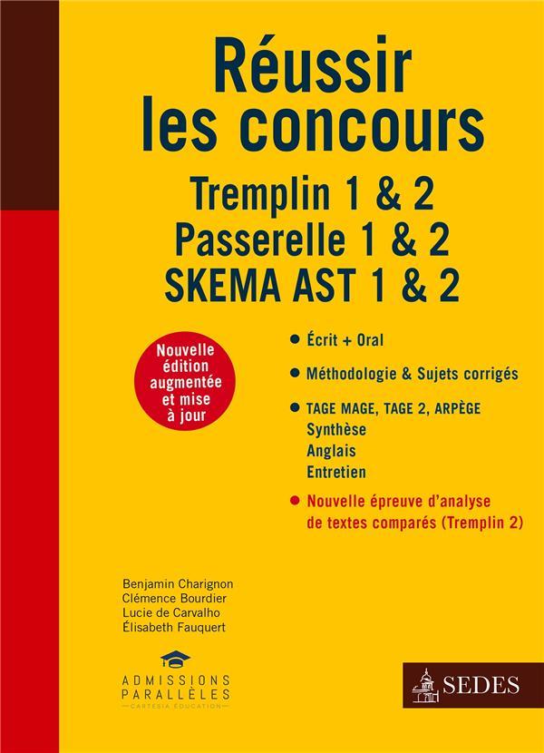 Réussir les concours Tremplin 1 & 2, Passerelle 1 & 2, SKEMA AST (2e édition)