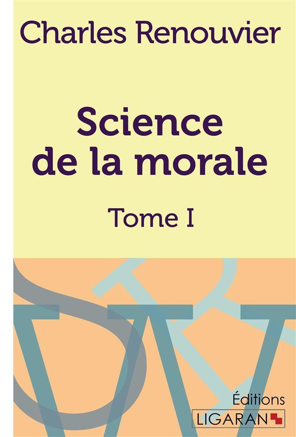 Science de la morale T.1