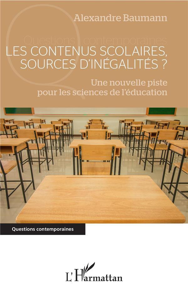 Les contenus scolaires, sources d'inegalités ?  une nouvelle piste pour les sciences de l'éducation