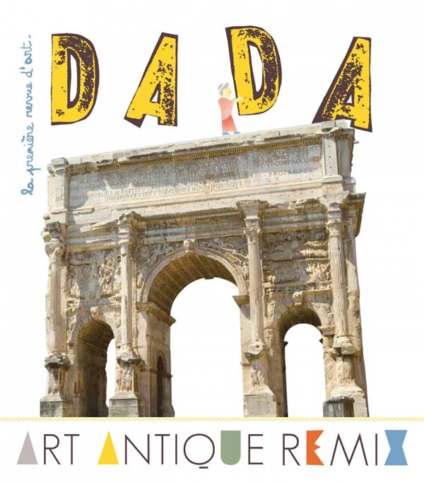 Revue dada t.191; art antique remix