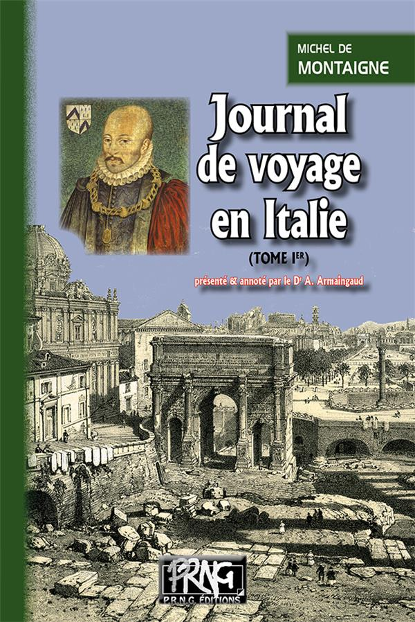 Journal de voyage en Italie t.1