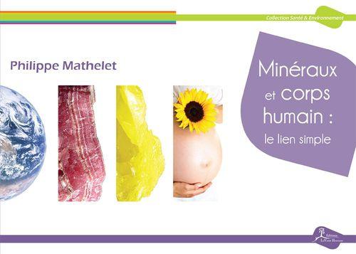 Minéraux et corps humain: le lien simple