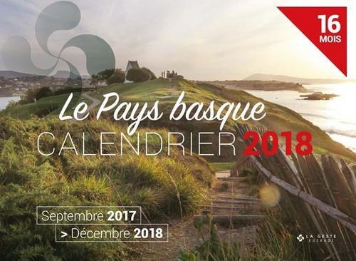 Calendrier ; le Pays basque ; septembre 2017 /décembre 2018 ; 16 mois