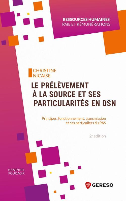 Le prélèvement à la source et ses particularités en DSN (2e édition)