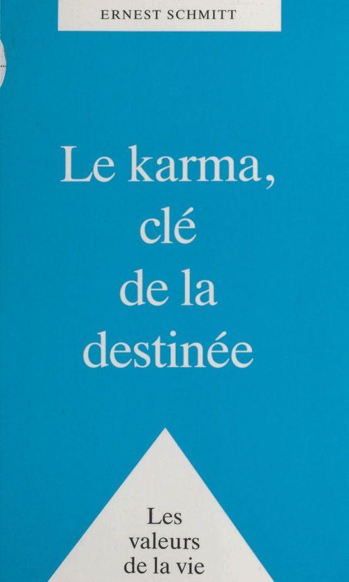 Karma,clé de la destinée
