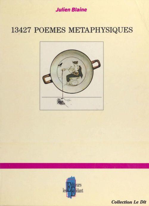 13427 poèmes métaphysiques