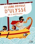Vente Livre Numérique : Le long voyage d'Ulysse en 6 aventures  - Viviane Koenig